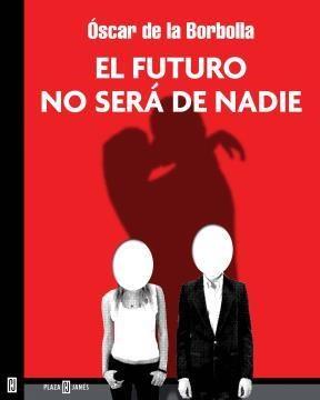 E-book El Futuro No Será De Nadie