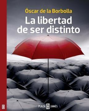 E-book La Libertad De Ser Distinto