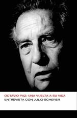 E-book Octavio Paz: Una Vuelta A Su Vida