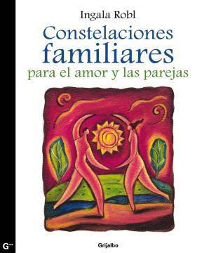 E-book Constelaciones Familiares Para El Amor Y Las Parejas