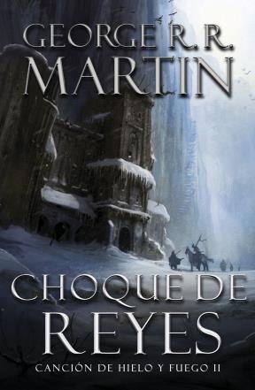 E-book Choque De Reyes (Canción De Hielo Y Fuego 2)