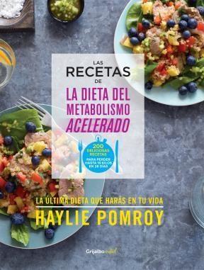 E-book Las Recetas De La Dieta Del Metabolismo Acelerado (Colección Vital)