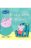 Papel PEPA PIG VIEJO SILLON DE PAPA (COLECCION PRIMERAS LECTURAS) [A PARTIR DE 4 AÑOS] (CARTONE)