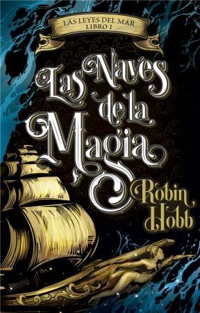 E-book Las Naves De La Magia (Las Leyes Del Mar 1)