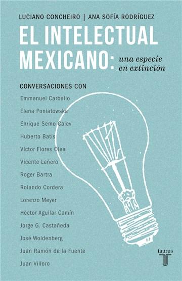 E-book El Intelectual Mexicano: Una Especie En Extinción