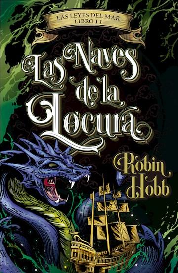 E-book Las Naves De La Locura (Las Leyes Del Mar 2)