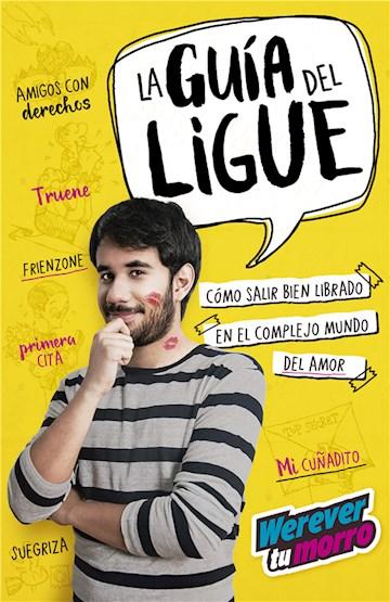 E-book La Guía Del Ligue (Werevertumorro)