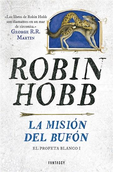 E-book La Misión Del Bufón (El Profeta Blanco 1)