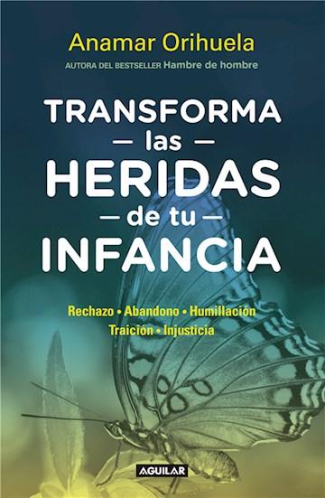 E-book Transforma Las Heridas De Tu Infancia