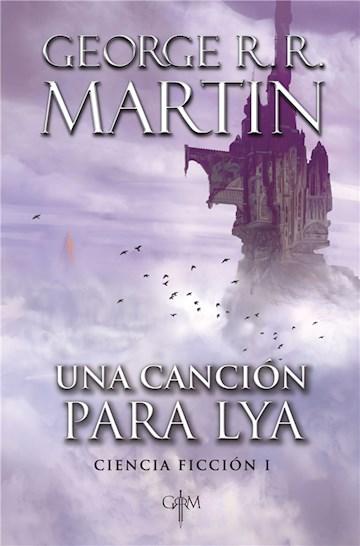 E-book Una Canción Para Lya (Biblioteca George R. R. Martin)