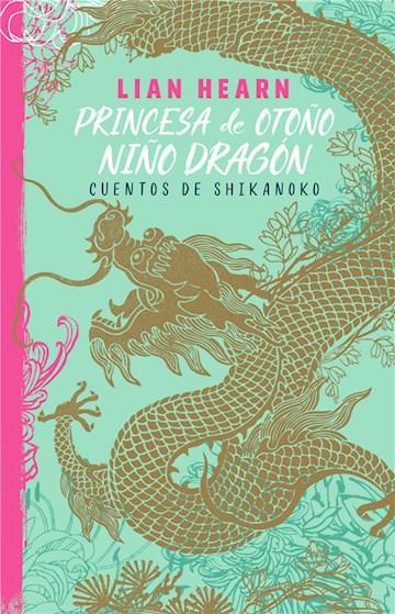 E-book Princesa De Otoño, Niño Dragón (Leyendas De Shikanoko 2)