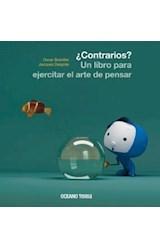 Papel CONTRARIOS UN LIBRO PARA EJERCITAR EL ARTE DE PENSAR