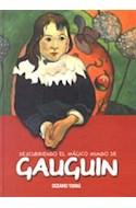 Papel DESCUBRIENDO EL MAGICO MUNDO DE GAUGUIN (CARTONE)