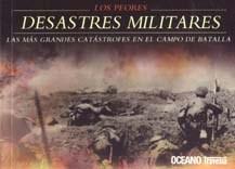 Papel Peores Desastres Militares, Los