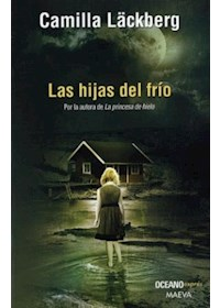 Papel Las Hijas Del Frio - Los Crimenes De Fjallbacka 3