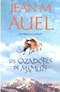 Papel CAZADORES DE MAMUTS (HIJOS DE LA TIERRA 3)