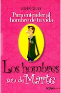 Papel HOMBRES SON DE MARTE PARA ENTENDER AL HOMBRE DE TU VIDA (SERIE EXPRES)