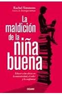 Papel MALDICION DE LA NIÑA BUENA EDUCAR A LAS CHICAS EN LA AUTENTICIDAD EL VALOR Y LA CONFIANZA