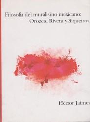 Libro Filosofia Del Muralismo Mexicano