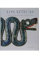 Papel AZTECAS TESOROS DE LAS GRANDES CIVILIZACIONES (ILUSTRADO) (CARTONE)