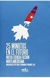 Papel 25 MINUTOS EN EL FUTURO