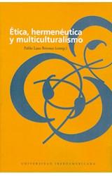 Papel ETICA, HERMENEUTICA Y MULTICULTURALISMO
