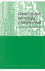 Papel COMUNICACION, TECNOLOGIA Y SUBJETIVIDAD