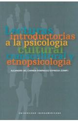 Papel Lecturas introductorias a la psicología cultural, transcultural y etnopsicología