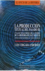 Papel La producción textual del pasado III