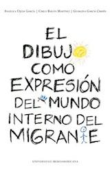 Papel EL DIBUJO COMO EXPRESION DEL MUNDO INTERNO DEL MIGRANTE