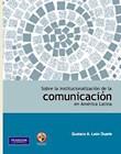 Papel Sobre La Institucionalización De La Comunicación En América Latina