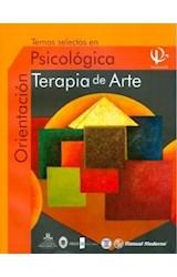 Papel TEMAS SELECTOS EN ORIENTACION PSICOLOGICA TERAPIA DE ARTE