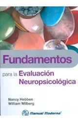 Test FUNDAMENTOS PARA LA EVALUACION NEUROPSICOLOGICA