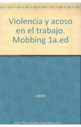 Papel VIOLENCIA Y ACOSO EN EL TRABAJO MOBBING