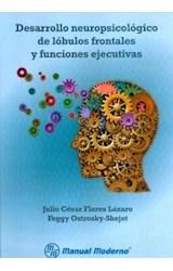 Papel DESARROLLO NEUROPSICOLOGICO DE LOBULOS FRONTALES Y FUNCIONES
