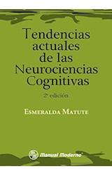 Papel TENDENCIAS ACTUALES DE LAS NEUROCIENCIAS COGNITIVAS