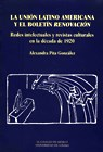 Papel La Unión Latino Americana Y El Boletín Renovación