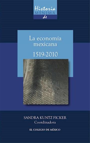 Papel Historia Mínima De La Economía Mexicana, 1519-2010
