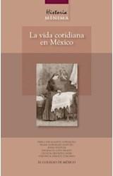 E-book Historia mínima de la vida cotidiana en México