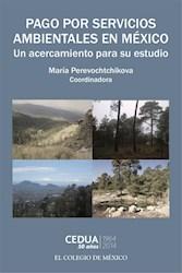 Libro Pago Por Servicios Ambientales En Mexico: