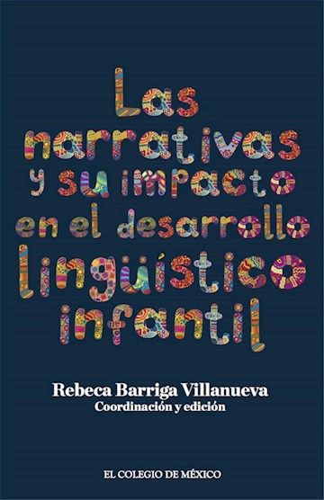 Papel Las Narrativas Y Su Impacto En El Desarrollo Lingüístico Infantil.