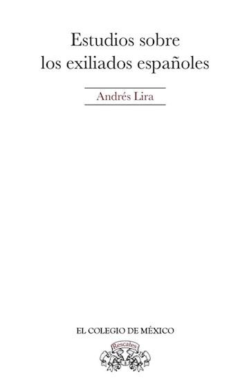 Papel Estudios Sobre Los Exiliados Españoles