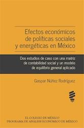 Libro Efectos Economicos De Politicas Sociales Y Energ