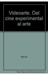 Papel VIDEOARTE DEL CINE EXPERIMENTAL AL ARTE TOTAL