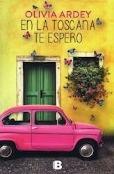Libro En La Toscana Te Espero