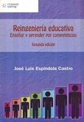 Papel Reingenieria Educativa: Enseñar Y Aprender Por Competencias