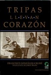 Libro Tripas Llevan Corazon
