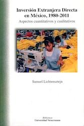 Libro Inversion Extranjera Directa En Mexico, 1980-201