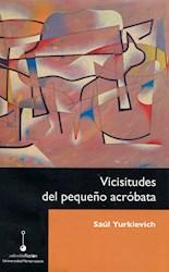 Libro Vicisitudes Del Pequeño Acrobata
