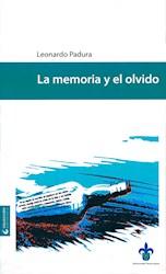 Libro La Memoria Y El Olvido